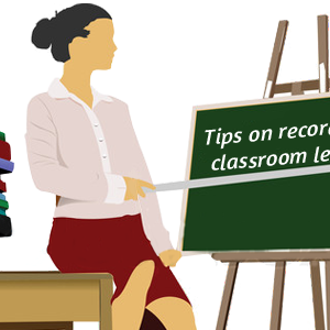 tips-on-recording-a-classroom-lecture-300x300